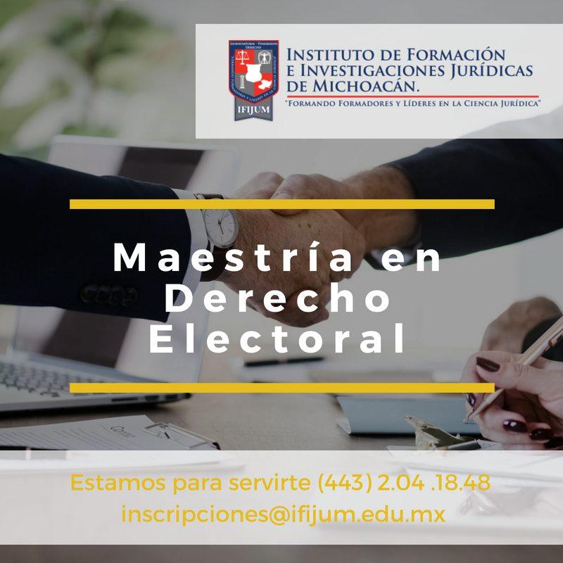 Maestría en Derecho Electoral IFIJUM