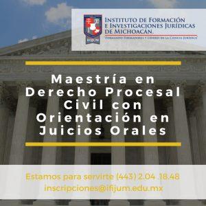Maestría en Derecho Procesal Civil con Orientación en Juicios Orales IFIJUM